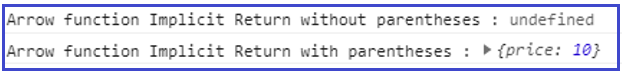 JavaScript Arrow function Implicit Return with Object literals example